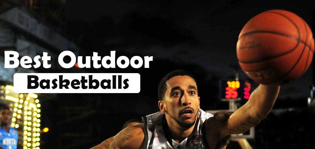 Best Outdoor Basketballs