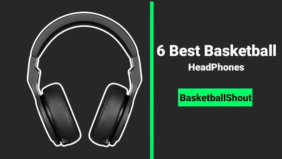 Best Basketball Headphones