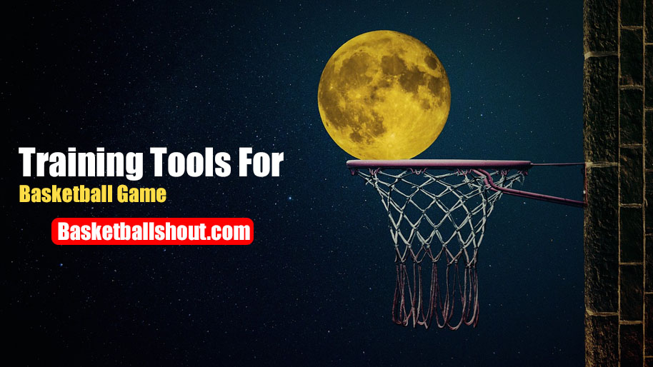 Training tools for basketball