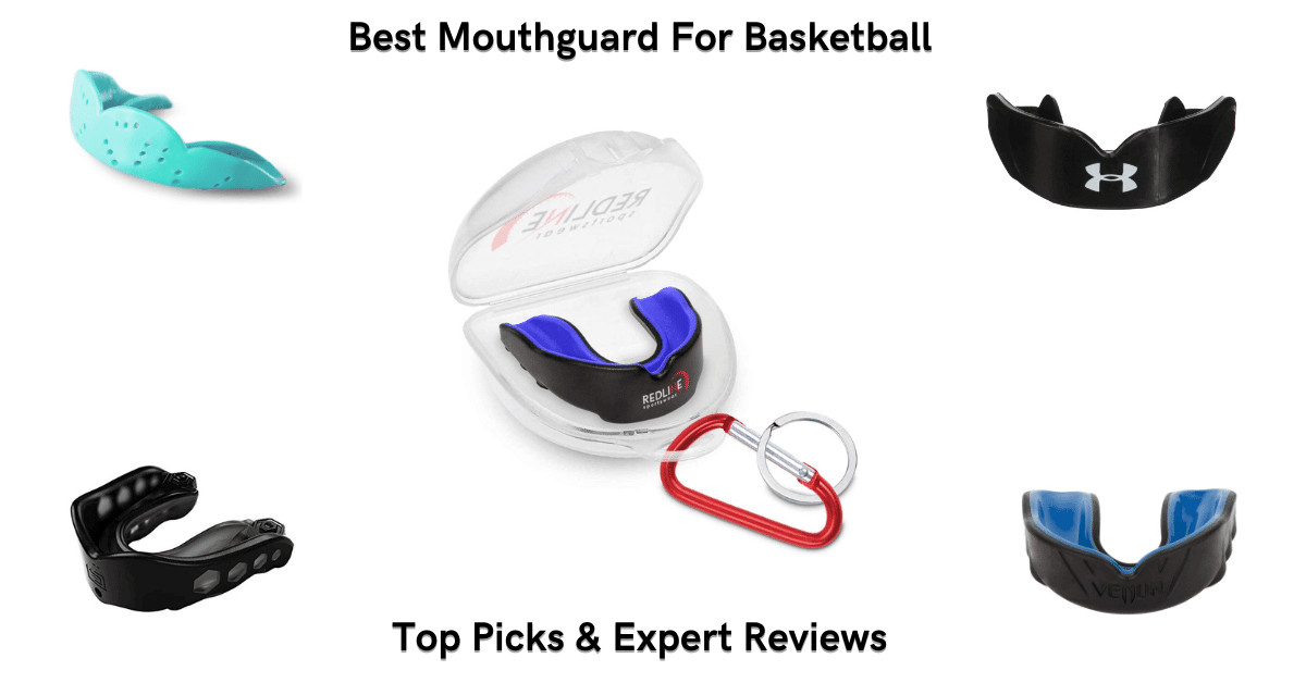 Best Mouthguard For Basketball