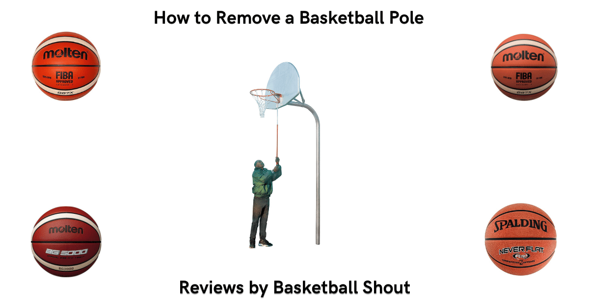 How to Remove a Basketball Pole